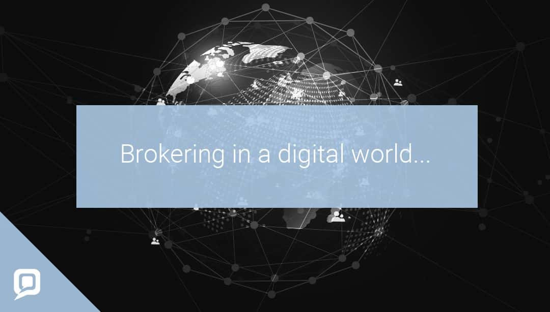 Black and white image of the world with networking with 'Brokering in a digital world' written on it