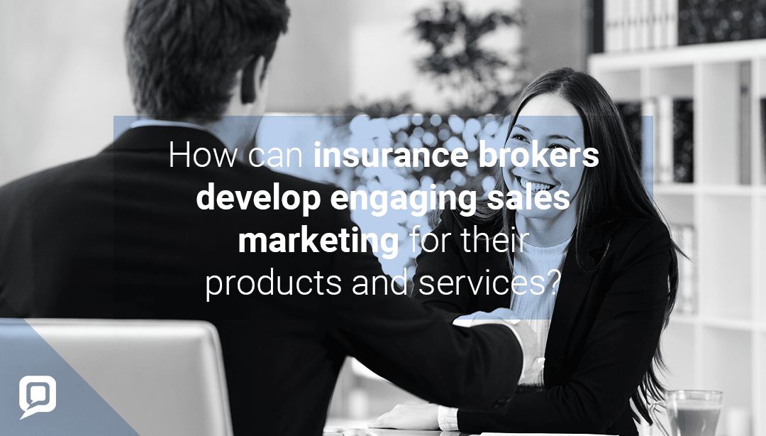 Developing engaging sales marketing for your insurance policies
