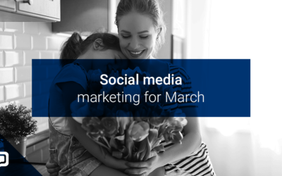 The social media posts your estate agency needs this March