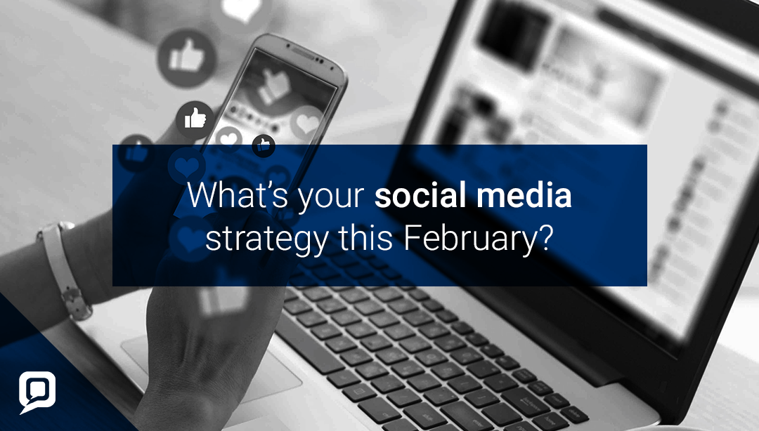 Black and white image of a laptop with 'what's your social media strategy with February?' written over it