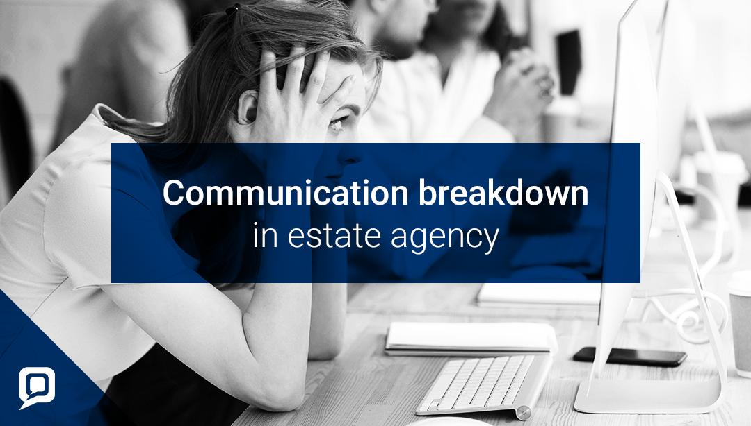 Communication breakdown in estate agency blog cover