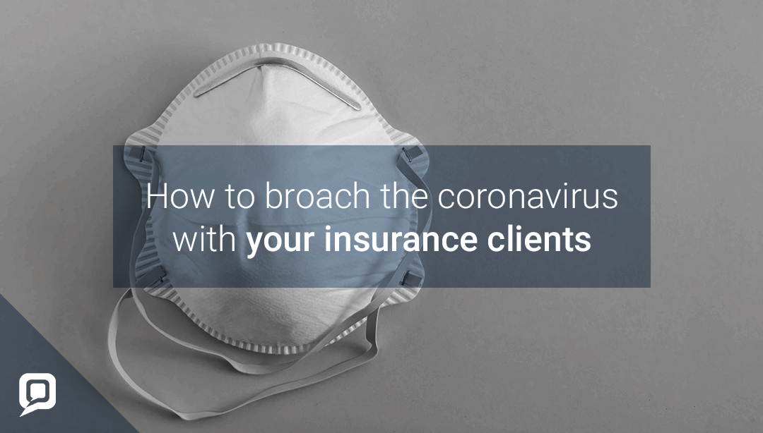 Insurance considerations around COVID-19: how are you broaching it?