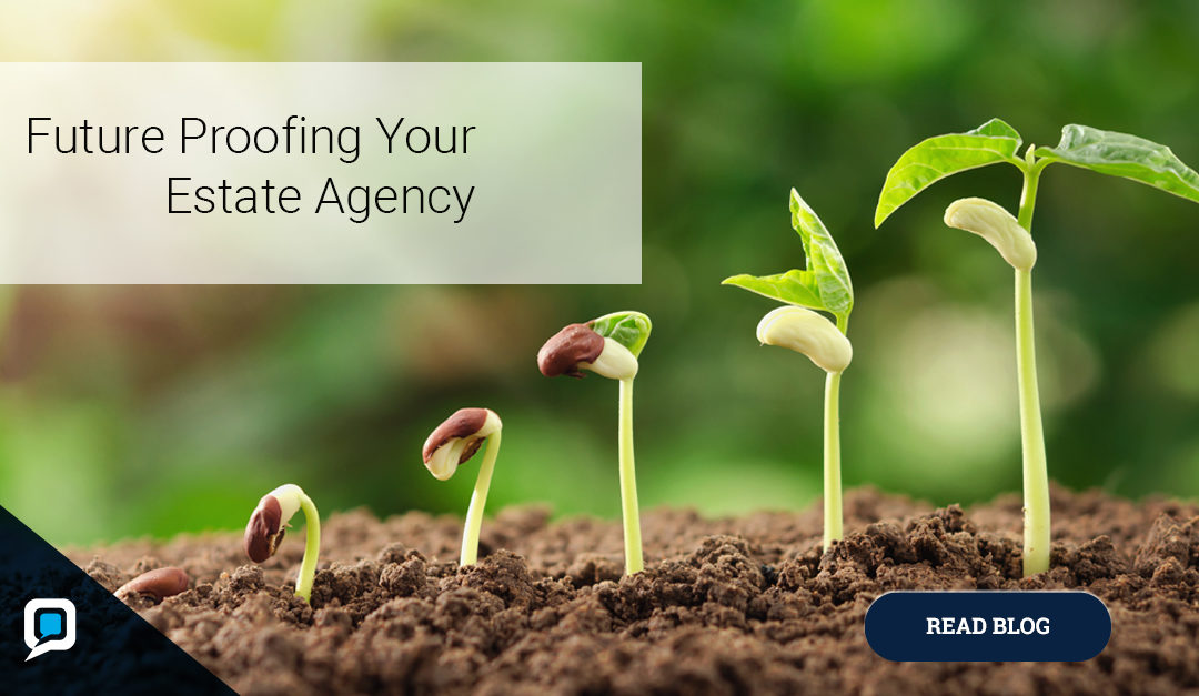 Future Proofing Your Estate Agency